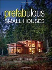 Front cover of Prefabulous Small Houses - Solar laneway house